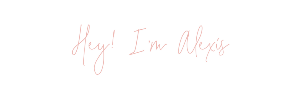 Hey! I'm Alexis (1).png