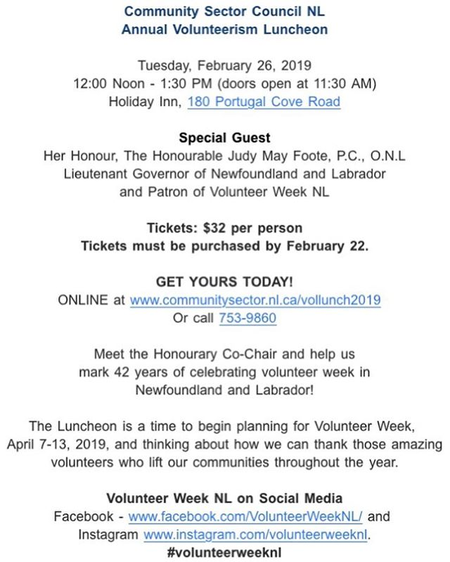 Treat your volunteers to lunch on Tuesday, February 26 at the Holiday Inn and join @communitysectorcouncilnl as they kick off celebrations for Volunteer Week 2019, taking place this year from from April 7 to 13. They will also officially announce this year's theme and introduce the honourary chair.  It's a great opportunity to meet old friends and make new, and a perfect way to say thank you to those amazing volunteers!  Get your tickets online - http://communitysector.nl.ca/vollunch2019