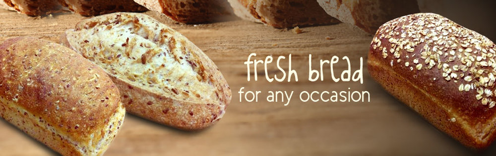 Fresh bread for any occasion