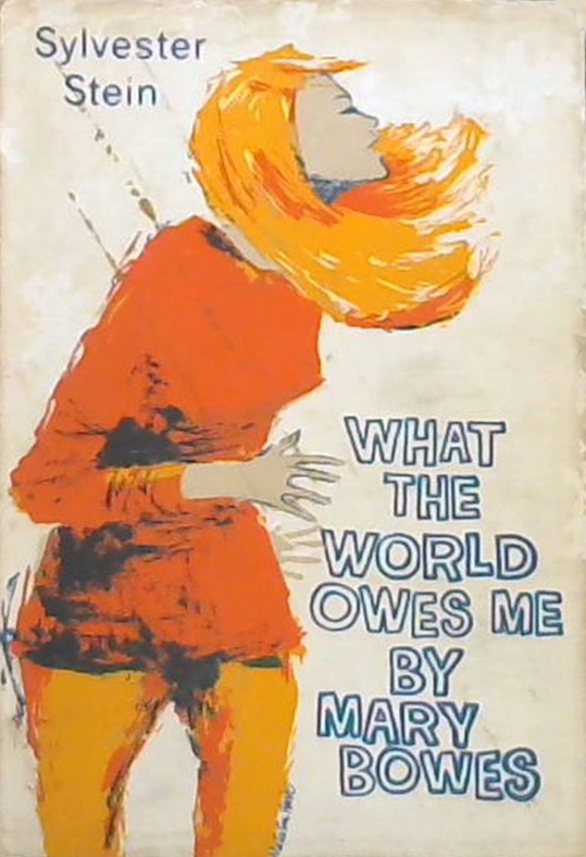 What The World Owes Me By Mary Bowes - Mary, poor girl, has lost her tongue completely after what happened in the Off Beat and the Partisano, two Soho clubs; and before she finds it again we discover what happened to her as a child of the blitz and in South Africa where she really grew up.