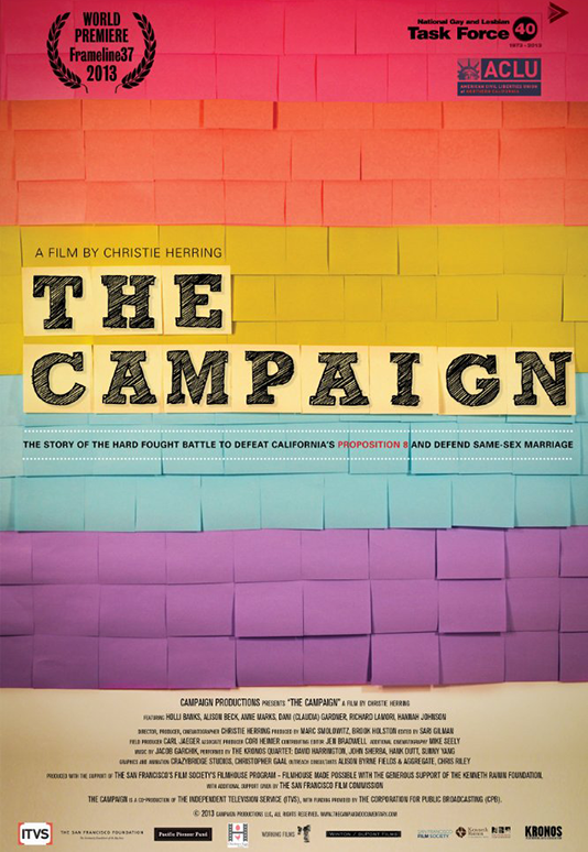 THE CAMPAIGN  Feature Documentary Director: Christie Herring Producer: Marc Smolowitz (2013)  Website