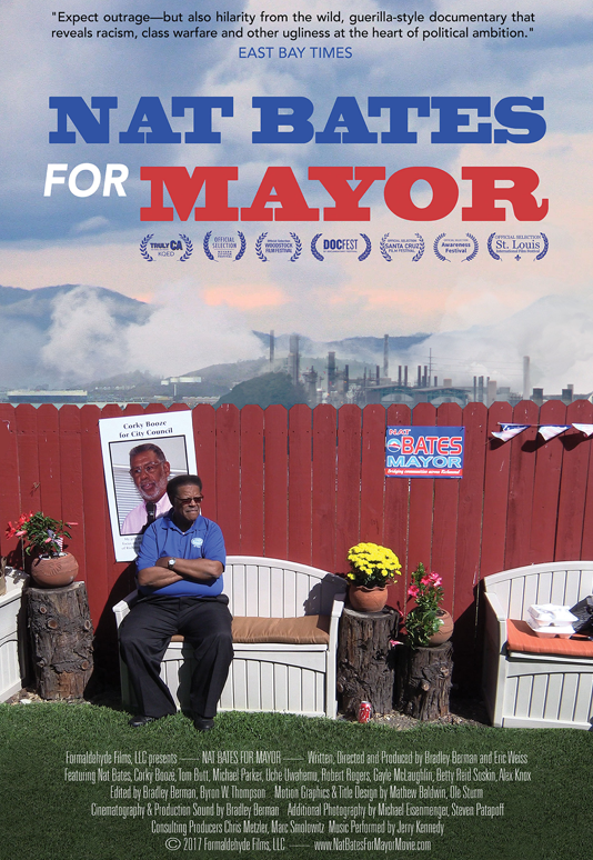 NAT BATES FOR MAYOR  Feature Documentary Directors: Bradley Berman, Eric Weiss Consulting Producer: Marc Smolowitz (2017)  Website