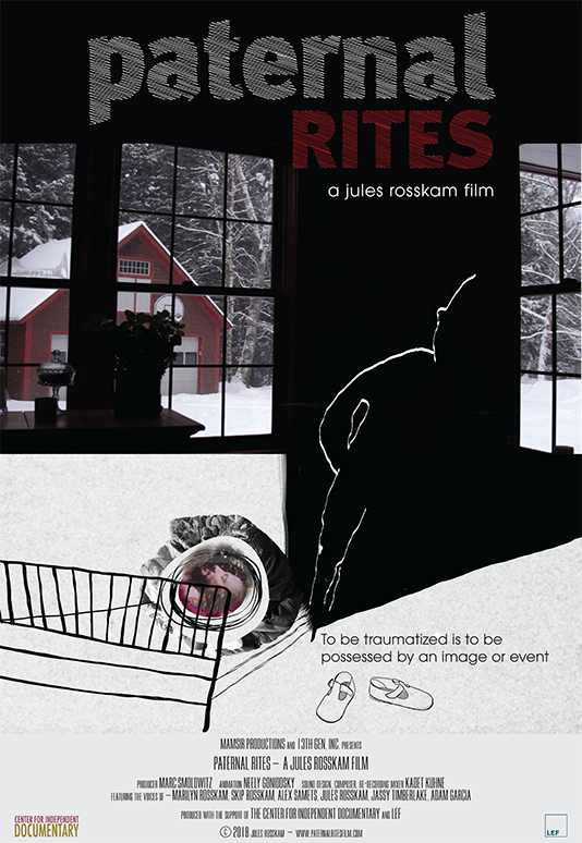 Paternal Rites  Feature Essay Film Director: Jules Rosskam Producer: Marc Smolowitz (2018)  Website