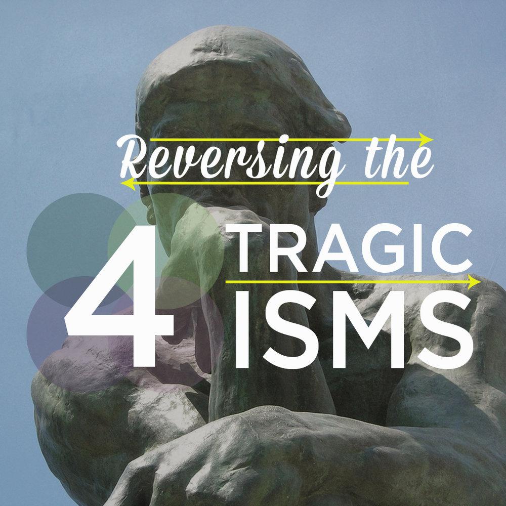 Four Tragic Isms 2 (FB).jpg