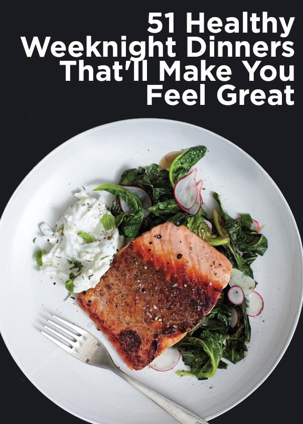 51 Healthy Weeknight Dinners