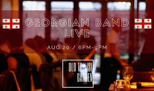 Georgian Live Band! (08.23.2017)  - Georgian Band will perform at Old Tbilisi Garden this Wednesday (Aug 23rd)! Come join us for an incredible night with authentic Georgian food and music!Free admission while dinning in the restaurant.Seats are limited. Please make reservation through (212) 470-6064, or facebook msg.