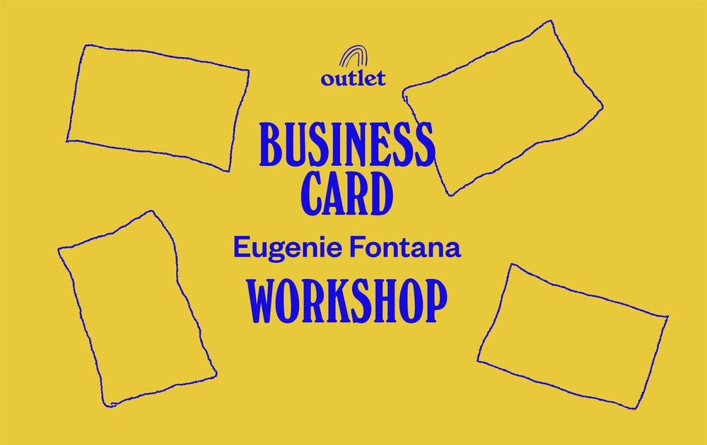 Business card workshop w eugenie jolivett fontana outlet reheart Images