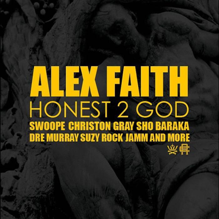 Honest 2 God