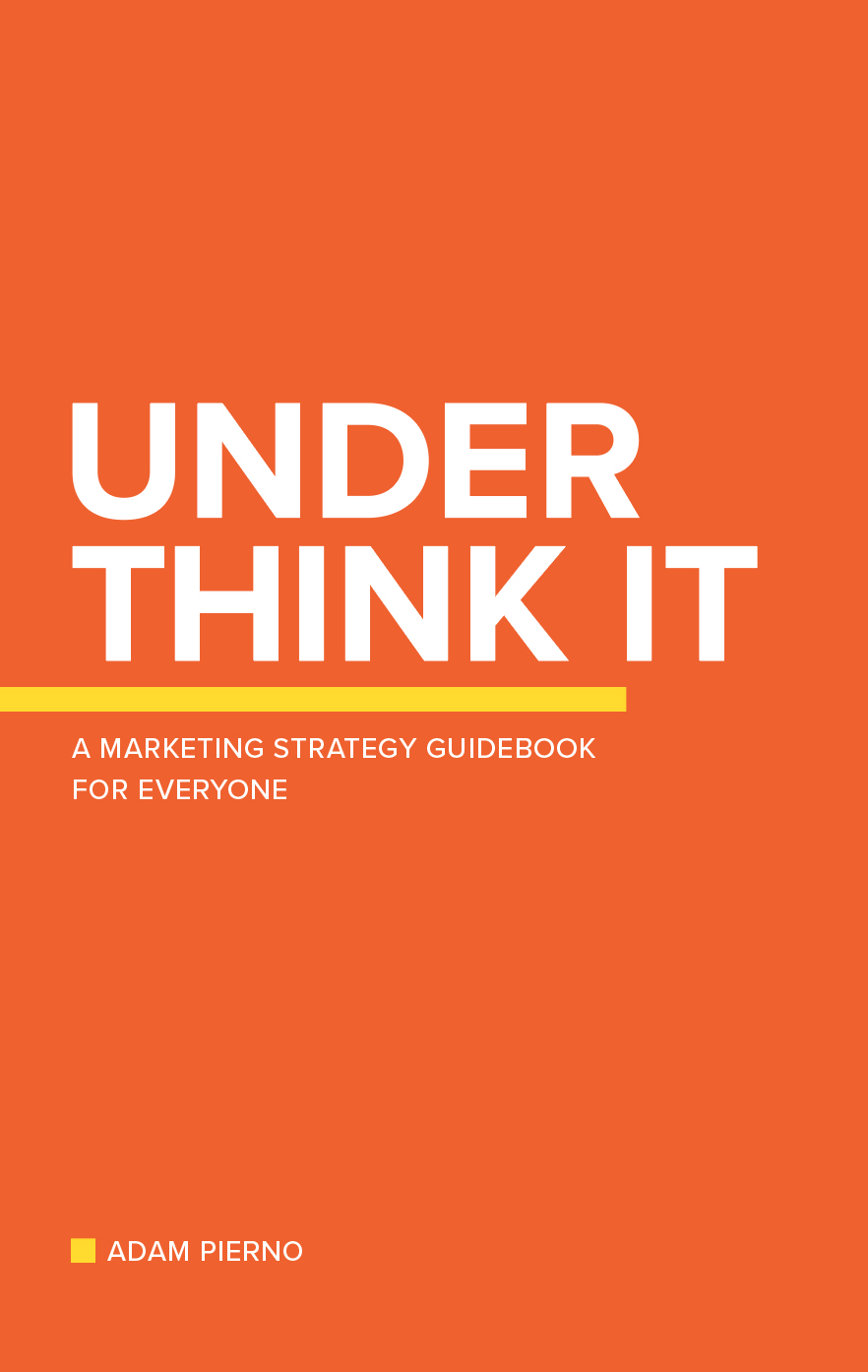Under Think It  by Adam Pierno