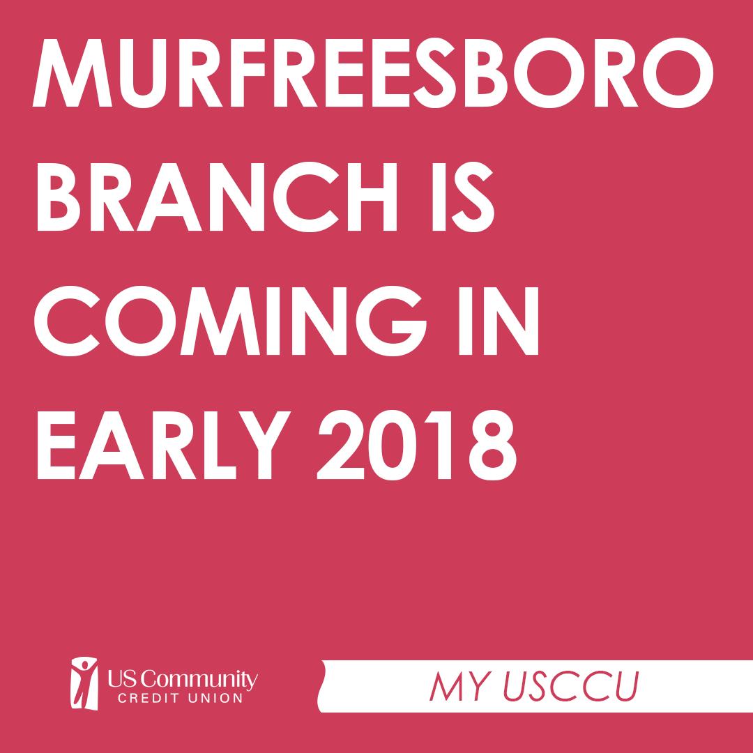 usccu announces new murfreesboro branch — us community credit union