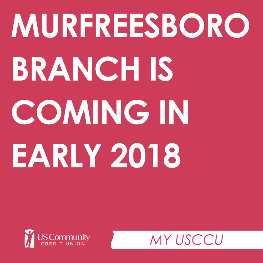 Murfreesboro Branch is coming in early 2018