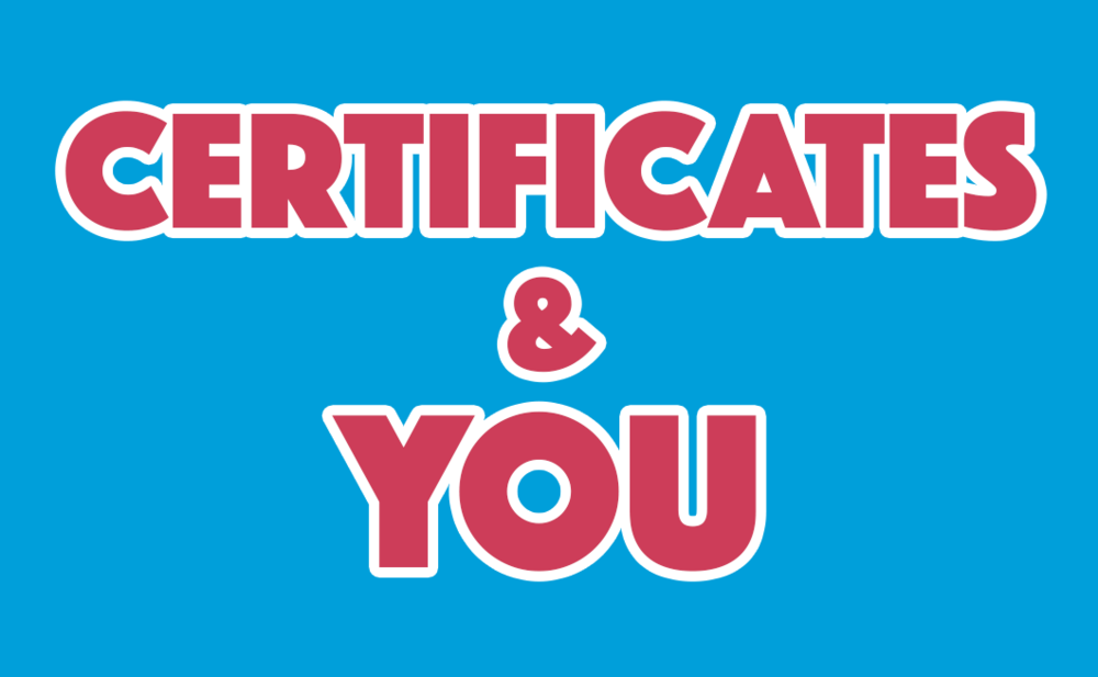 Certificates & You