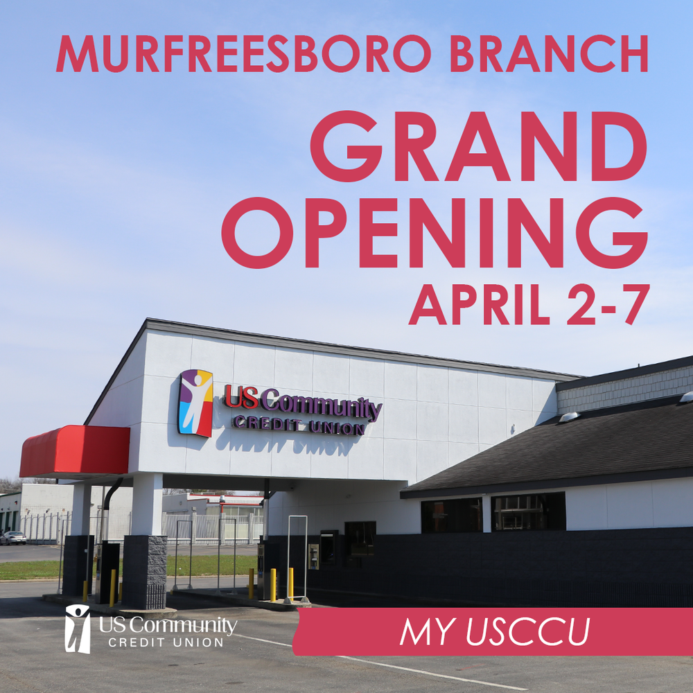 Murfreesboro Branch Grand Opening April 2-7