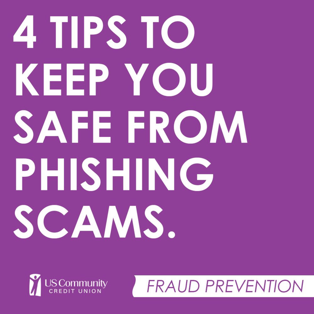 4 tips to keep you safe from phishing scams