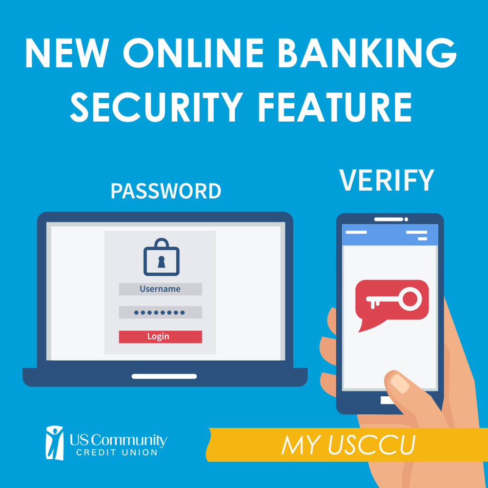 new online banking security feature — us community credit union