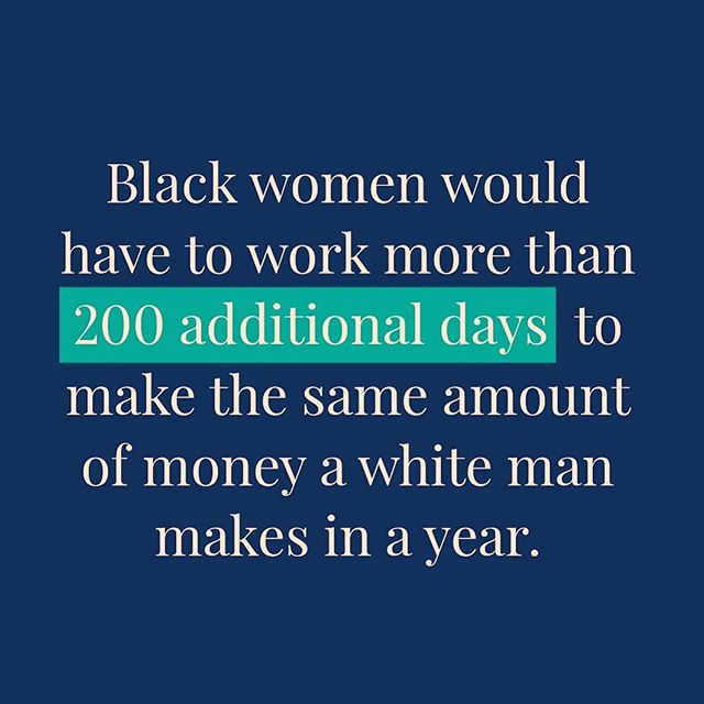 Even more reason why #financialliteracy is important. Let this sink in for a moment.... What are your thoughts? #sadtruths Regrann from @ellevest -  219 to be exact. Even one additional day would be too many. Enough is enough. #BlackWomensEqualPayDay - #regrann
