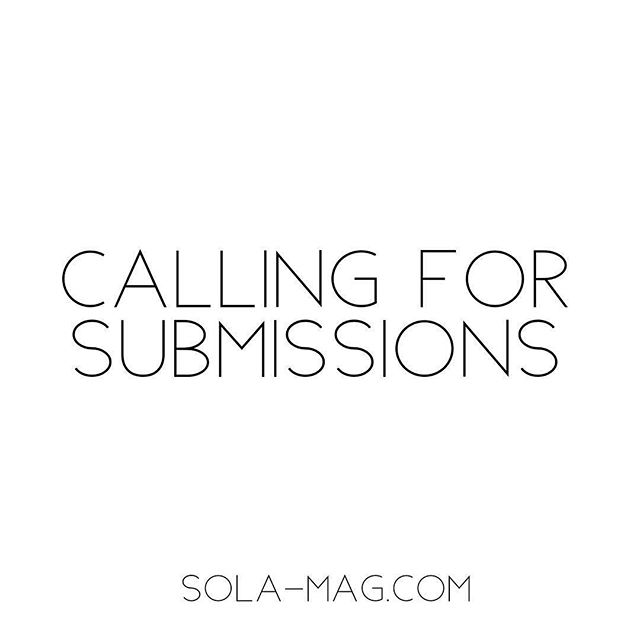 Now accepting fashion and beauty submissions for our April print issue. DEADLINE MARCH 1st. Get those submissions in! To submit, view our website at www.sola-mag.com . . . . . #solamagazine #solamag #submissionmagazine #fashionmagazine #beautymagazine #editorial #instafashion #beauty #fashionphotography #inspiration #fashioneditorial #beautyeditorial #beautymakeup #makeupartist #model #onlinemagazine #webitorial #makeup #style #fashionicon #instagood #malemodel #mensfashion #model #callforsubmissions