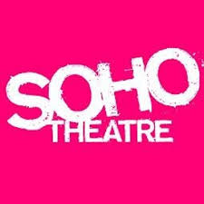 Soho Theatre    Theatre    'Bang in the creative heart of London, Soho Theatre is a major new writing theatre and a writers' development organisation of national significance.  With a programme spanning theatre, comedy, cabaret and writers' events and home to a lively bar, Soho Theatre is one of the most vibrant venues on London's cultural scene'.     http://www.sohotheatre.com