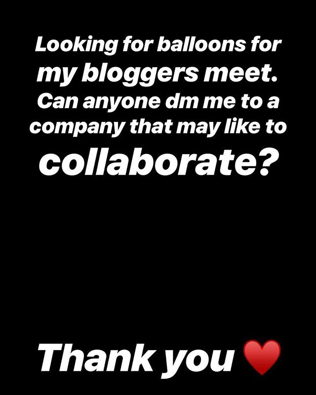 Balloons needed for a bloggers meet! Any companies that would like to collaborate please DM me or tag anyone here if you think they might be interested. #balloons #party #kids #bloggersmeet #mumbloggers