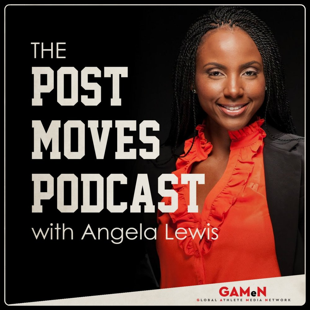Launching Soon... - On The Post Moves Podcast Angela interviews current and former athletes who are entrepreneurs, industry experts and authors who are passionate about sharing their experiences outside of sports. These entertaining interviews gives listeners a behind the scenes and exclusive insight to how to navigate life off the court. The stories will surprise you and inspire you to use your athletic influence to create positive change. You can listen in ITunes, Soundcloud, Sticher or the link below.  Be sure to subcribe, leave a review and share your favorite episodes. The Post Moves Podcast is produced by the Global Athlete Media Network.