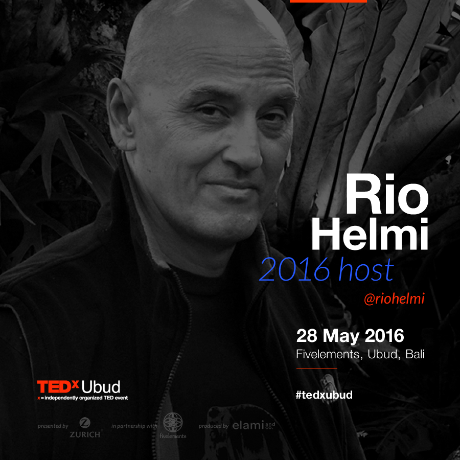 Who is the 2016 TEDxUbud host? The one and only Rio Helmi, of course!     Indonesian photographer Rio Helmi has been photographing Asia and writing since 1978. He worked in Indonesian media in the early 80s.  Since then his work has appeared in leading international magazines, documentaries and more than 20 large format photography books including his latest two, Memories of the Sacred and Travels on Two Wheels.  He has exhibited worldwide, and has a gallery in Ubud.  Rio has been based in Bali for more than four decades, and speaks five languages fluently. He writes in Indonesian and English, and also blogs about a wide range of topics for the Huffington Post.