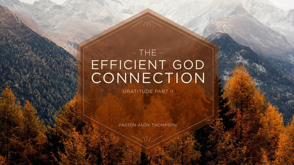 the-efficient-God-connection_Sermon Title Graphic - SCREEN copy.jpg