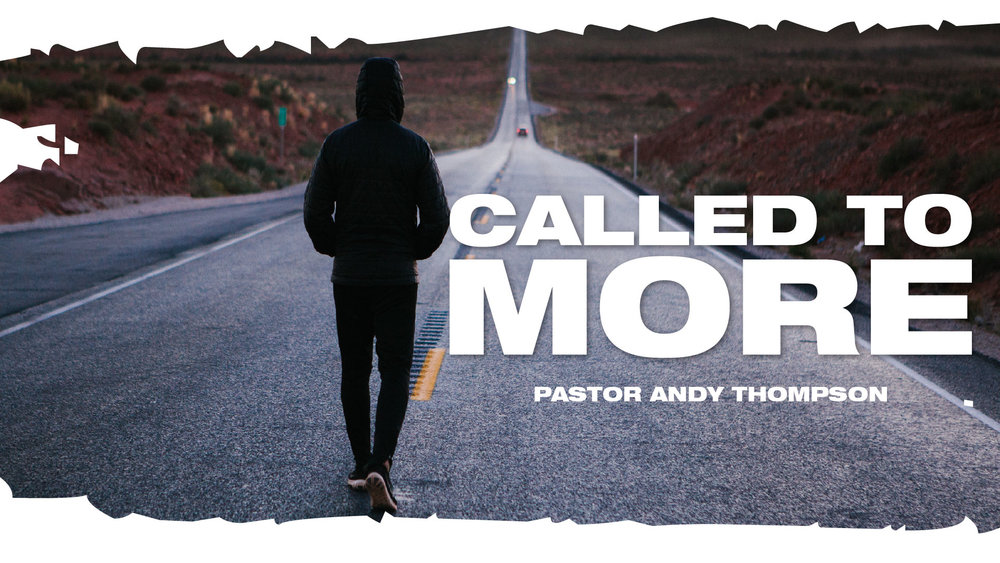 called-to-more_Sermon Title Graphic - SCREEN.jpg