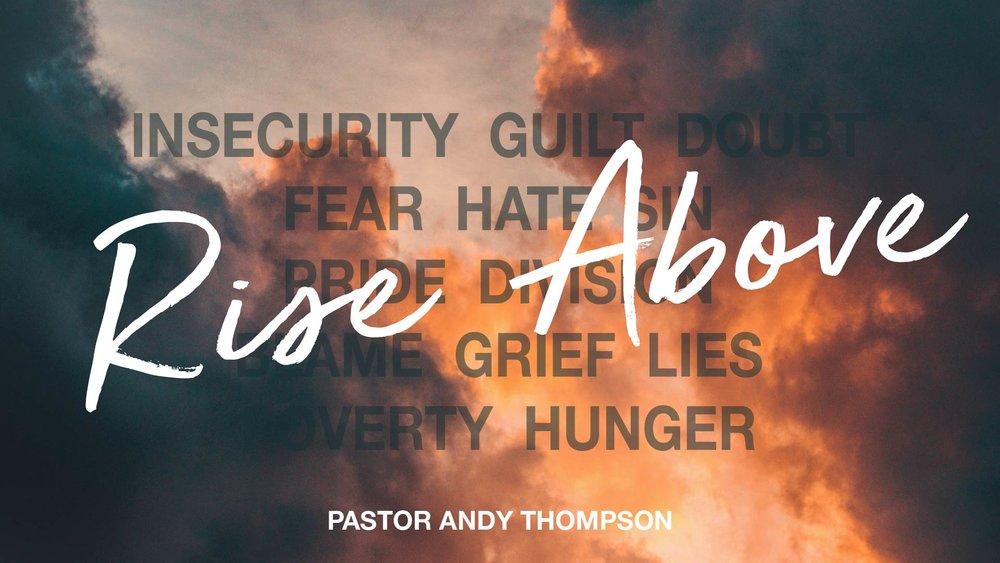 rise-above_Sermon Title Graphic - SCREEN.jpg