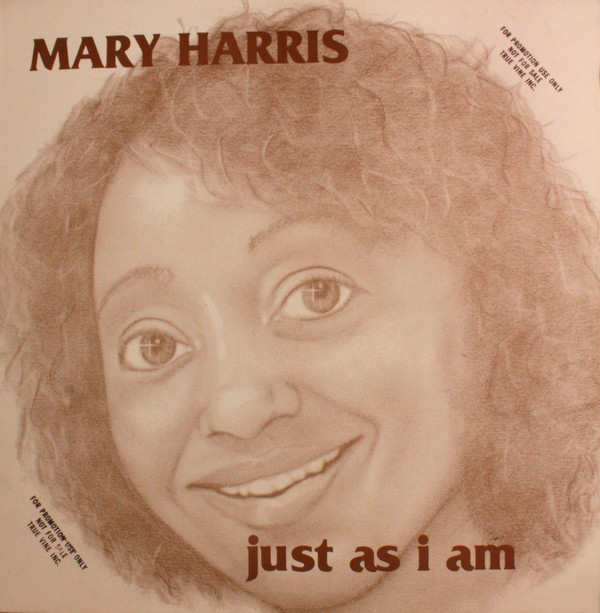 "MARY HARRIS - ""JUST AS I AM"""
