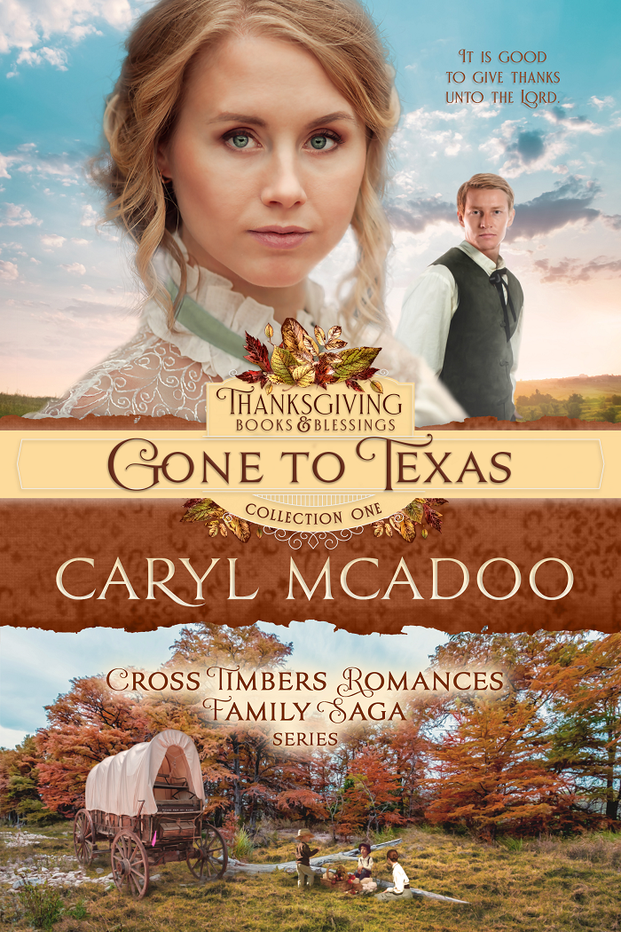 Gone to Texas cover by Caryl McAdoo, first in the Cross Timbers Romances Family Saga series.