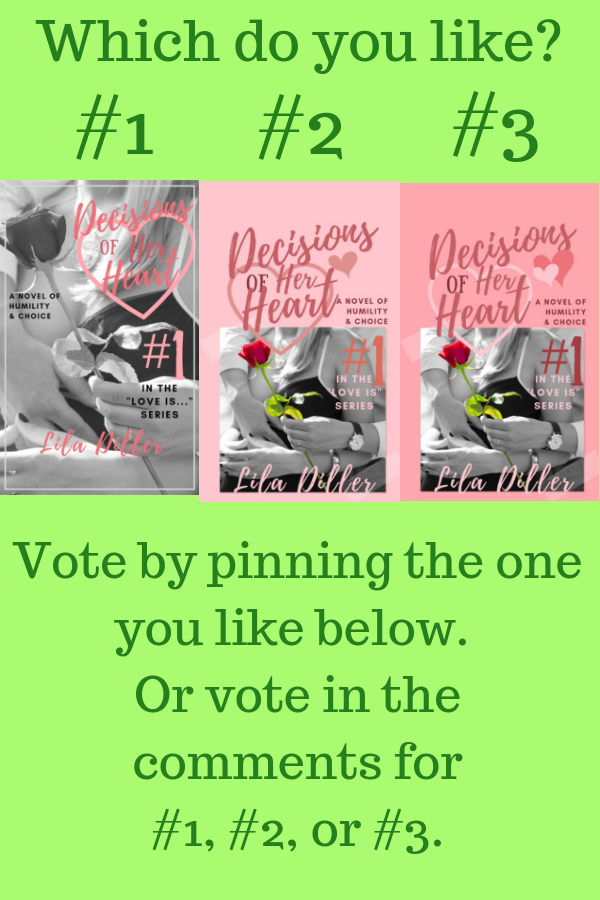 Pinterest poll of covers for Decisions of the Heart, contemporary Christian Romance.