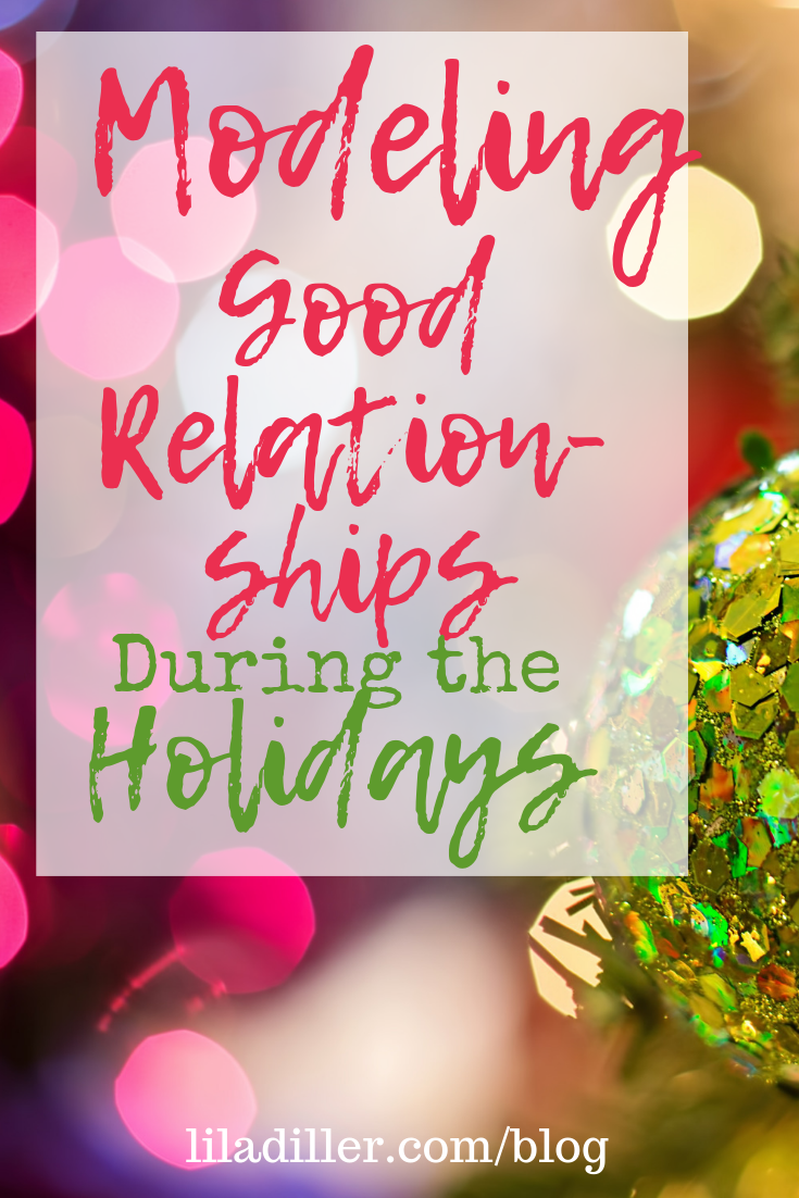 Modeling good relationships during the holidays