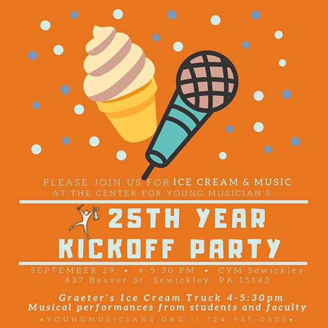 September 29th is our 25th Year Kickoff Party! Join us in CYM Sewickley, 4-5:30pm, for ice cream, performances from students and faculty members, and a raffle to win a free trial!  Please RSVP using this link: https://www.eventbrite.com/e/cyms-25th-year-kickoff-party-tickets-49722776162
