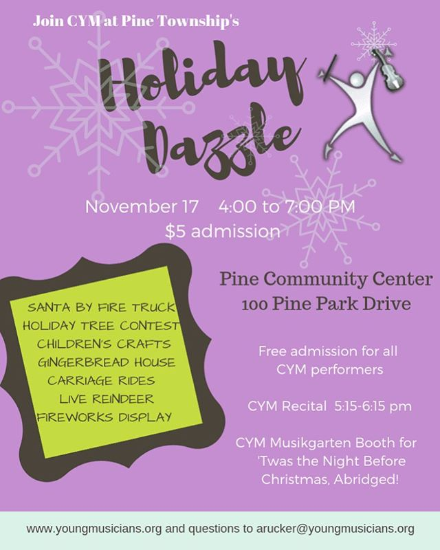 "CYM to join in the fun at Pine Community Center's ""Holiday Dazzle""! Come on out this Saturday to kick off your holidays!"