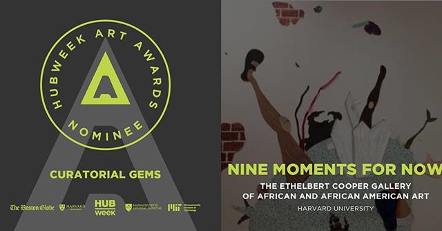 "The Cooper Gallery is proud to announce that we have been nominated for the HUBweek Art Awards ""Curatorial Gems"" prize for our Nine Moments for Now exhibit! We are so honored and excited. We would also like to thank, and congratulate, Dell Marie Hamilton, the curator of the show, for allowing us to showcase her vision.⠀ ⠀ HUBweek is a week-long festival that celebrates the intersection of art, technology, and science. It will run from February 14-20, 2019, with events being held all across Cambridge and Somerville. #HWArtAwards"