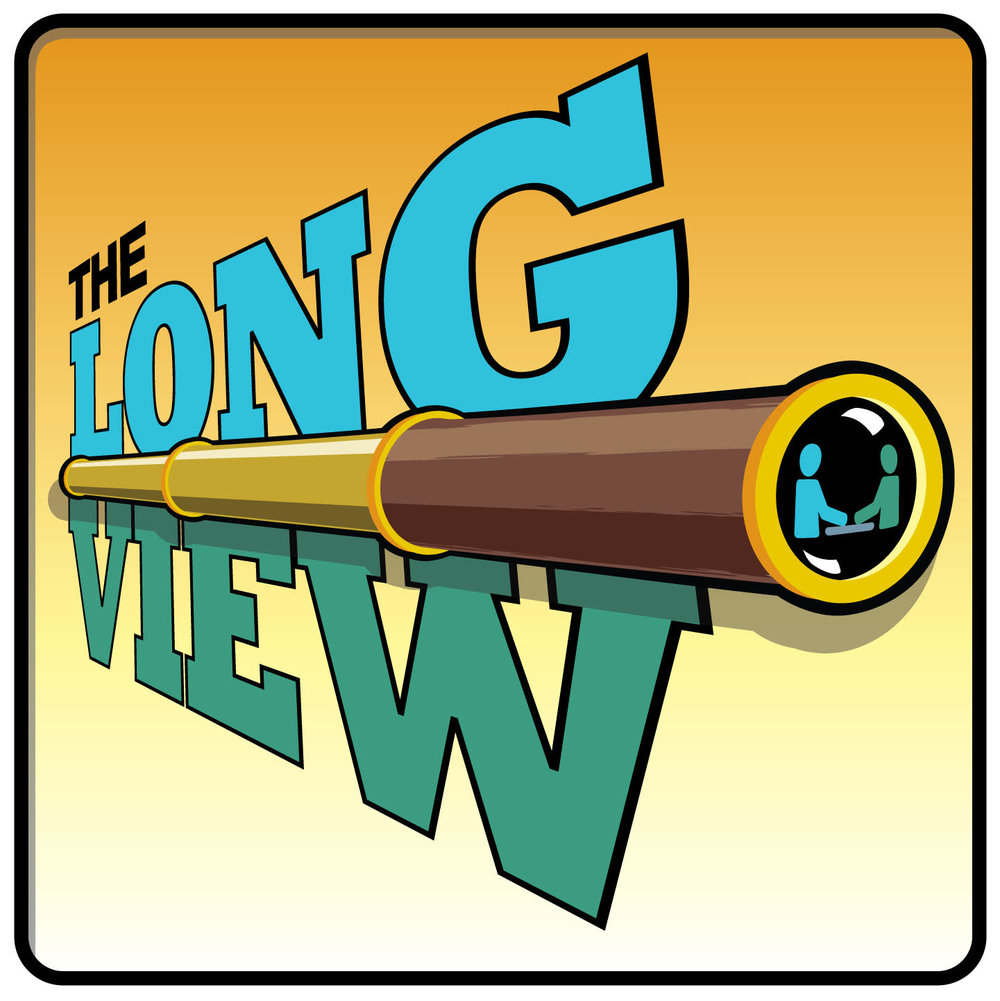 The Long View  - Bi-Weekly PodcastRating: PG