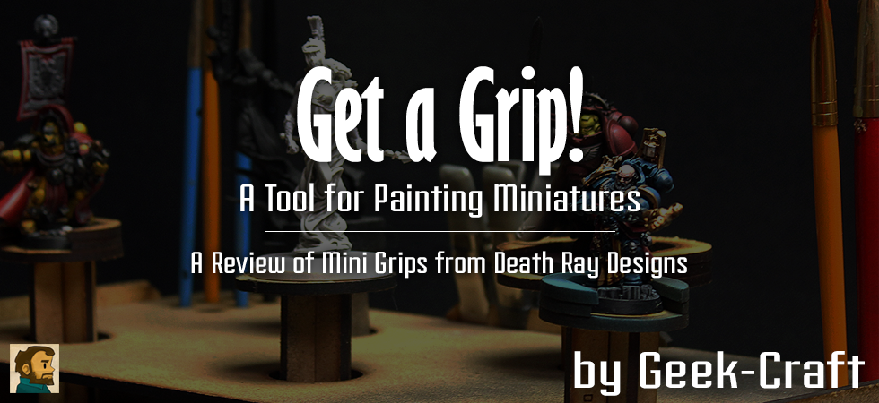 Geek-Craft: A Tool for Painting Miniatures - A Review of