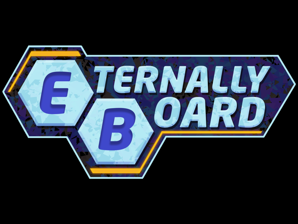 Eternally Board - Bi-Weekly PodcastRating: PG