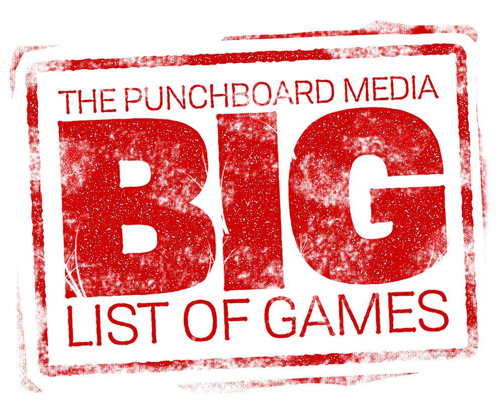 Punchboard Media: The Big List of Games — Punchboard Media