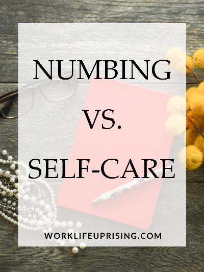 numbing vs self care.jpg