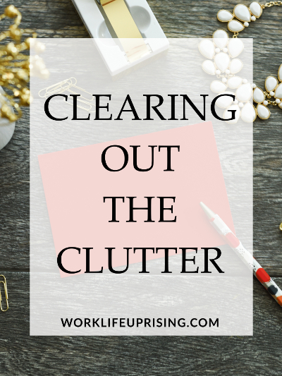 clearing out the clutter