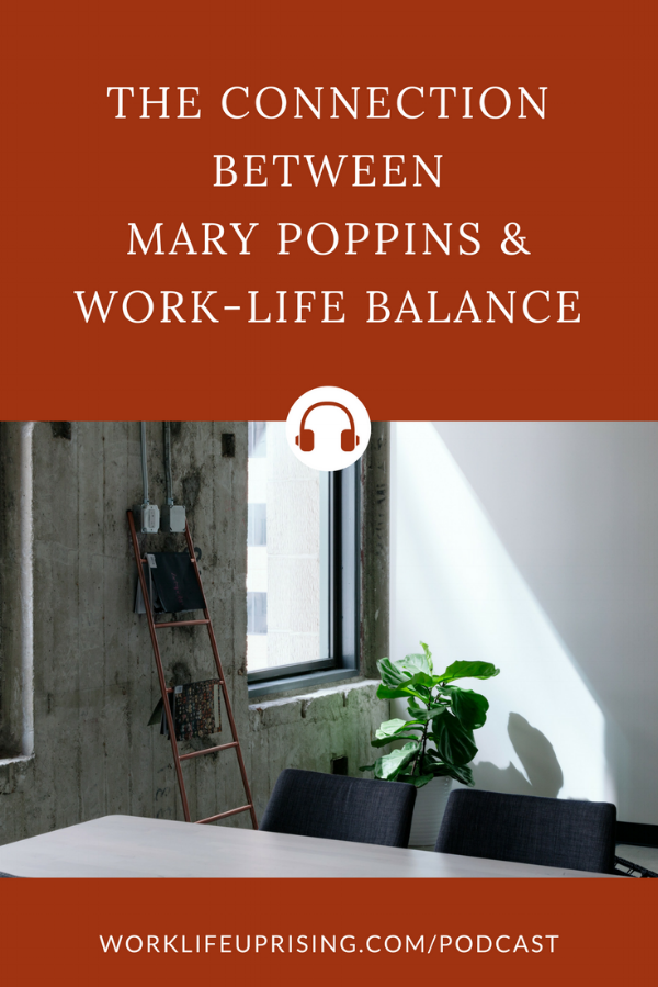 mary-poppins-work-life-balance