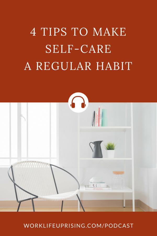 Ep9-Self-Care-Regular-Habit
