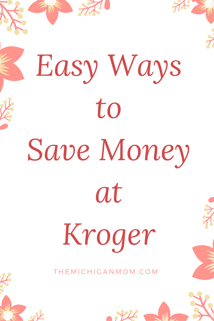 Ways To Save Money at Kroger | How to Save Money