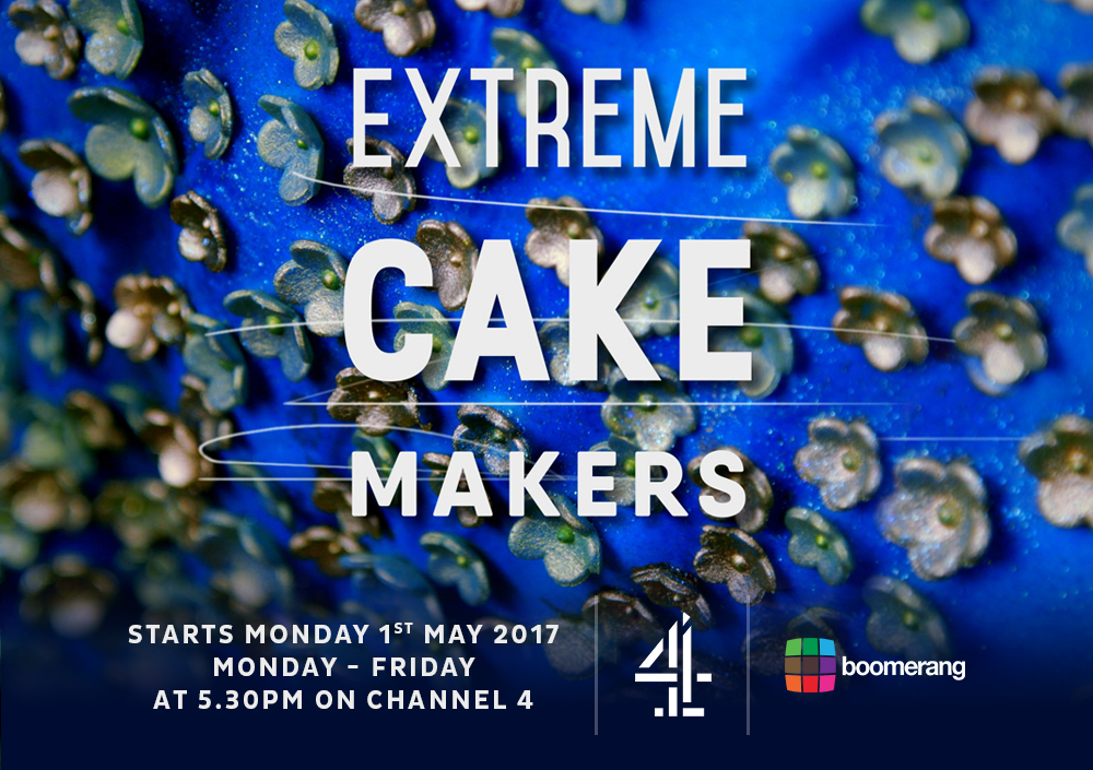 Extreme Cake Makers; Channel 4
