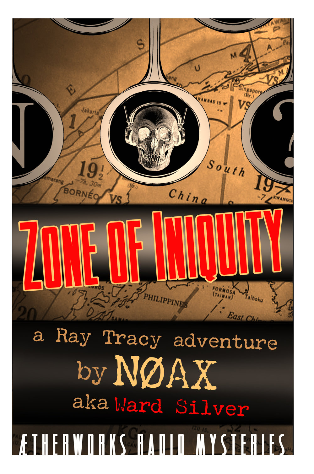 "Copy of ""Zone of Iniquity"" Ham Radio Detective Fiction ©2017 Ward Silver"