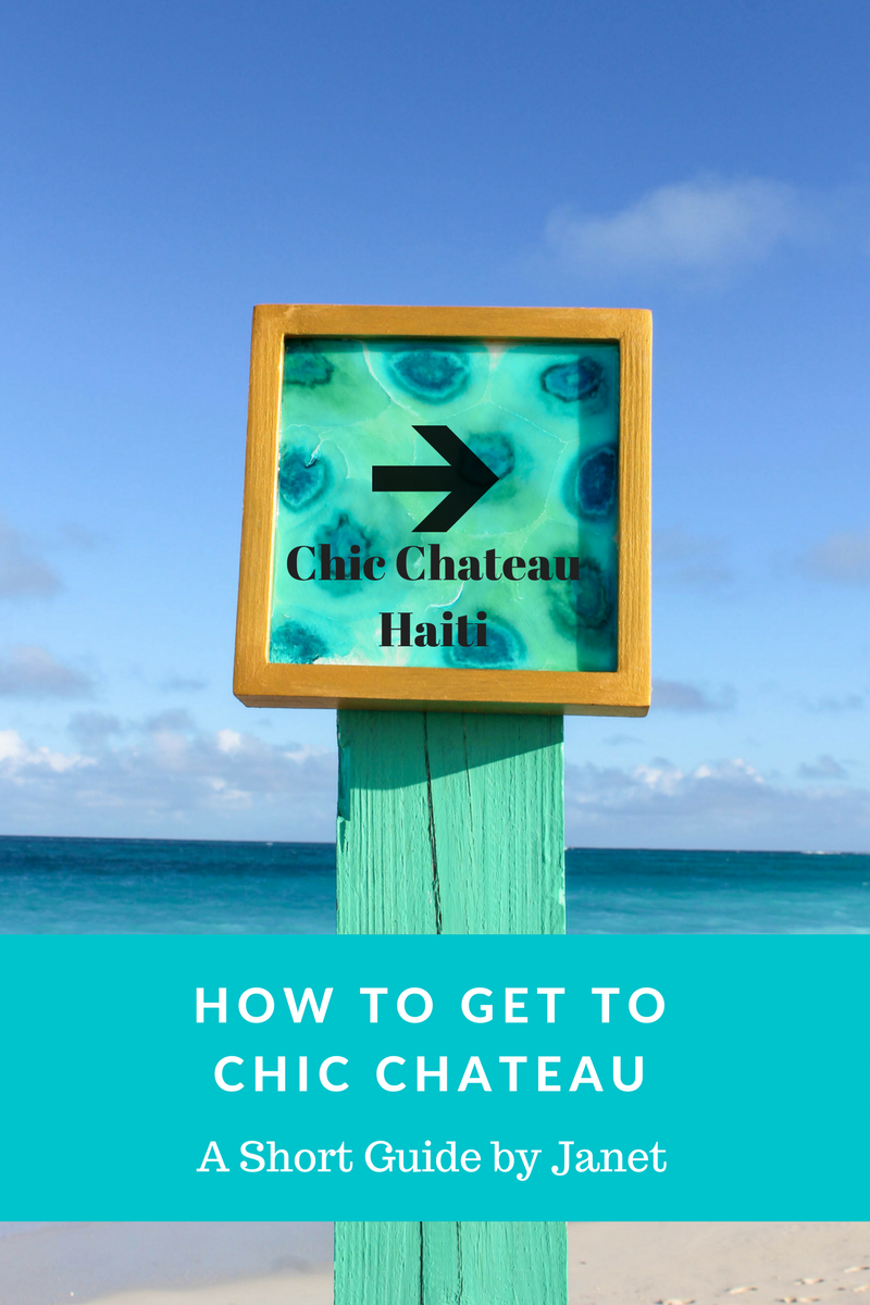 Travel Guide Haiti, Travel Guide Jacmel, How to Get to Chic Chateau, Directions to Cayes Jacmel, Tourist Haiti, Visit Haiti, Tour Jacmel, Where to Stay Haiti