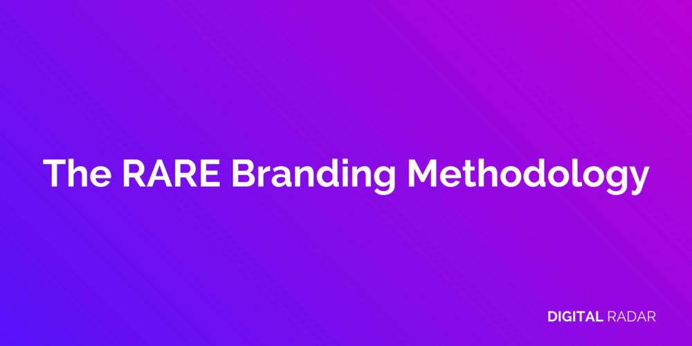 RARE Branding Methodology - Digital Radar Marketing Agency