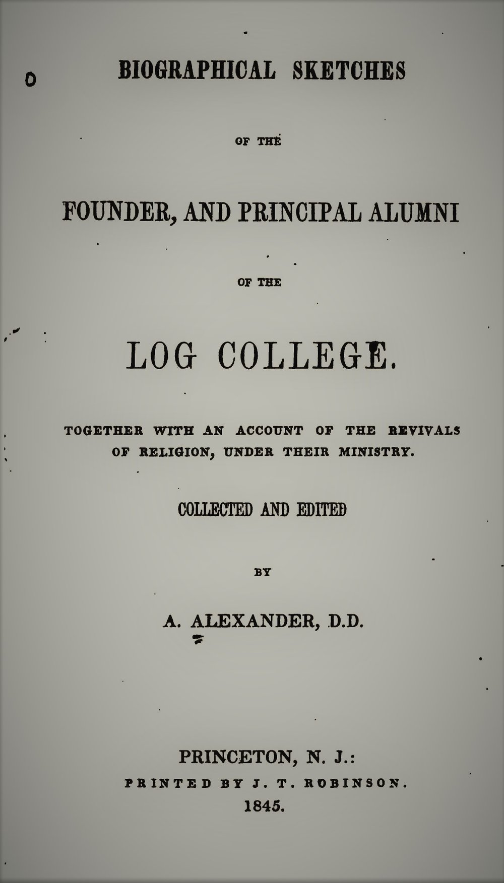 Alexander, Sketches of Log College.jpg