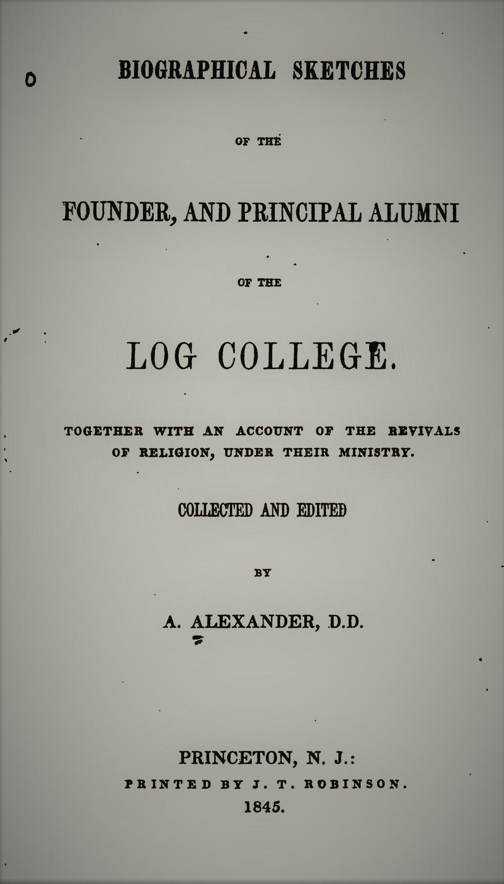 Alexander, Sketches of Log College.jpg